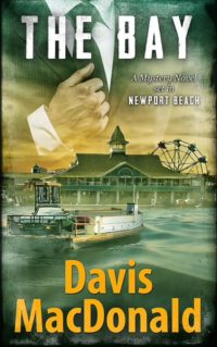 "Davis MacDonald's excerpt from novel ""THE BAY"" for Father's Day. Meet the Judge!"